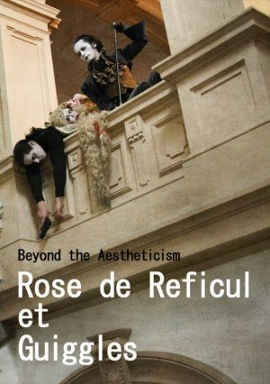 画像1: 写真集●Rose de Reficul et GuigglesーBeyond the Aestheticism